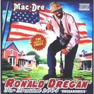 Mac Dre - Ronald Dregan: Dreganomics