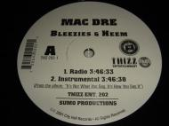 Mac Dre - Bleezies & Heem