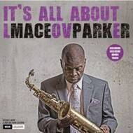 Maceo Parker - It's All About Love