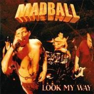 Madball - Look My Way (Clear Vinyl)