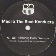 Madlib (The Beat Konducta) - Go! / Gamble On Ya Boy