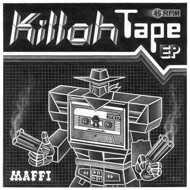 Maffi - Killah Tape EP