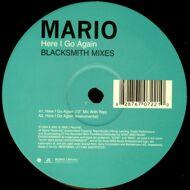 Mario - Here I Go Again (Blacksmith Mixes)
