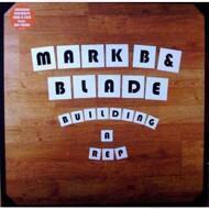 Mark B & Blade - Building A Rep