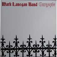 Mark Lanegan Band - Gargoyle