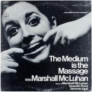 Marshall McLuhan - The Medium Is The Massage: With Marshall McLuhan