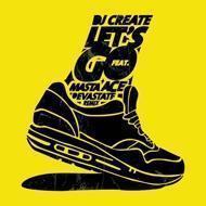 DJ Create - Let's Go Feat. Masta Ace