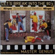 Master Genius - Let's Break Into The 80's