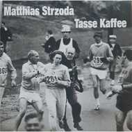 Matthias Strzoda - Tasse Kaffee
