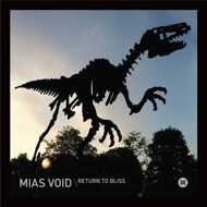 Mias Void - Return To Bliss