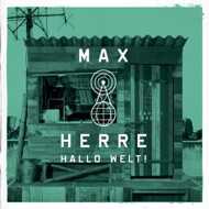 Max Herre - Hallo Welt! (Black Vinyl)
