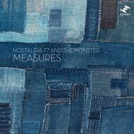 Nostalgia 77 & The Monster - Measures