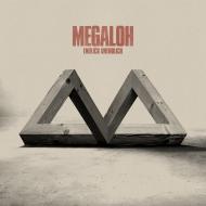 Megaloh - Endlich Unendlich
