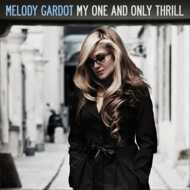 Melody Gardot  - My One And Only Thrill