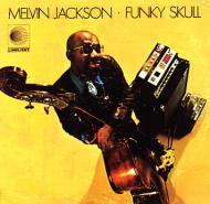 Melvin Jackson - Funky Skull