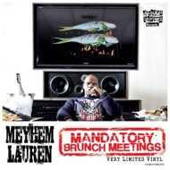 Meyhem Lauren - Mandatory Brunch Meetings