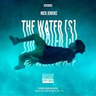 Mick Jenkins - The Water[s]