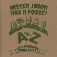 Mister Jason - Mister Jason Has A Posse!