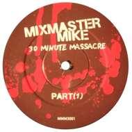 Mix Master Mike - 30 Minute Massacre