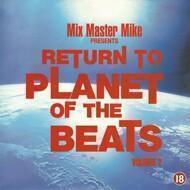 Mix Master Mike - Return To Planet Of The Beats Volume 2