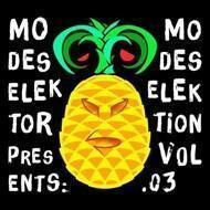 Modeselektor Presents - Modeselektion Vol. 3