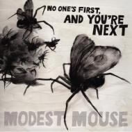Modest Mouse - No One's First, And You're Next