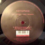 Monophace - Airtight / Resistant