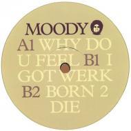 Moodymann (Moody) - Why Do U Feel