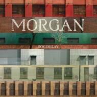 Doc Delay - Morgan