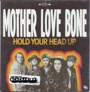 Mother Love Bone - Hold Your Head Up