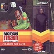 Motion Man - Clearing The Field