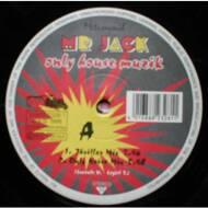 Mr. Jack - Only House Muzik