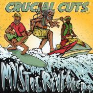 Mystic Revealers - Crucial Cuts