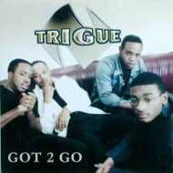 N-Trigue - Got 2 Go