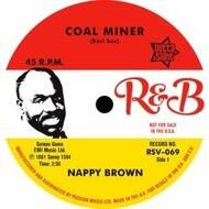 Nappy Brown - Coal Miner / Skidy Woe