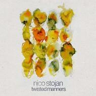 Nico Stojan - Twisted Manners