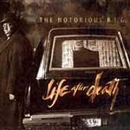 Notorious B.I.G. - Life After Death