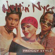 Nuttin' Nyce - Froggy Style