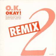 O.K. - Okay! (Remix)