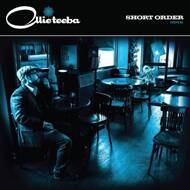 Ollie Teeba - Short Order