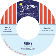 J-Zone - Funky / Go Back To Sellin' Weed