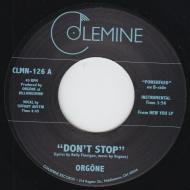 Orgone - Don't Stop / Powerfeed