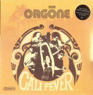 Orgone - Cali Fever