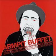 Otto Von Schirach - Armpit Buffet
