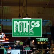 Pathos Funk - Push It To The Limit