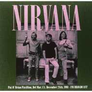 Nirvana - Pat O' Brian Pavillion, Del Mar, CA, December 28th, 1991 - FM Broadcast
