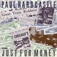 Paul Hardcastle - Just For Money (Extended Version)