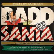 Peanut Butter Wolf - Peanut Butter Wolf Presents Badd Santa - A Stones Throw Records Xmas