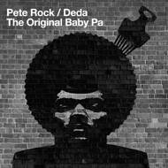 Pete Rock / Deda - The Original Baby Pa
