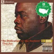 Phat Kat - Re-Dedication To The Suckers (American Version)